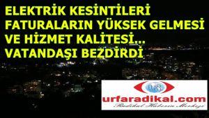 Urfa'da Elektrik Kesintisi Ve Hizmet Kalitesi Halkı Canından Bezdirdi
