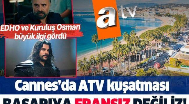 Cannes Film Festivalinde Türk Dizileri