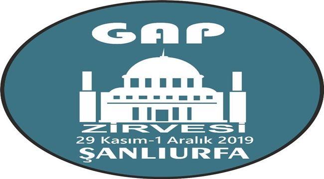 Gap Zirvesi Kongresi Şanlıurfa'da yapılacak