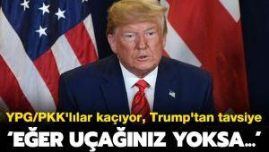 Trump'tan YPG/PKK'ya Çekilme Çağrısı