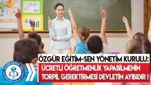Ücretli Öğretmenlik Yapabilmenin Torpil Gerektirmesi Devletin Ayıbıdır!