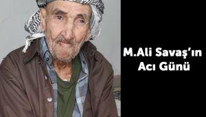 Mehmet Ali Savaş'ın acı günü