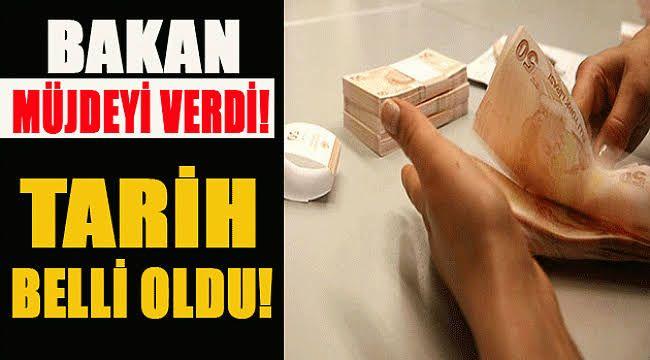 Bakan Müjdeyi Verdi, 90 milyon lira ödeme yapılacak