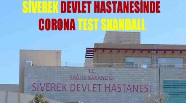 Siverek Devlet Hastanesinde Corona Test Skandalı!