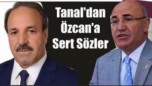 """Tanal'dan Özcan'a """"Kürsüde tek konuşman yok"""""""