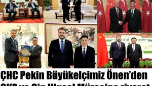 ÇHC Pekin Büyükelçimiz Önen'den ÇKP ve Çin Ulusal Müzesine ziyaret