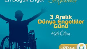 Başkan Canpolat'tan 3 Aralık Dünya Engelliler Günü Mesajı