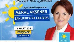 İYİ Parti Genel Başkanı Meral Akşener Şanlıurfa'ya geliyor