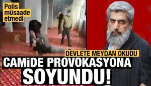 Devlete meydan okudu, camide provokasyona soyundu! Polis hadlerini bildirdi