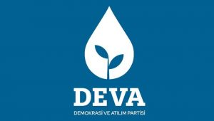 DEVA Parti'sinden İktidara ve Muhalefete Çağrı